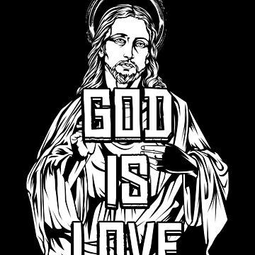 God Is Love Jesus Christ by Lumio