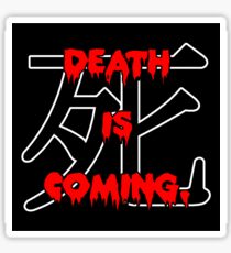1930s Death is Coming Hype Tee Sticker