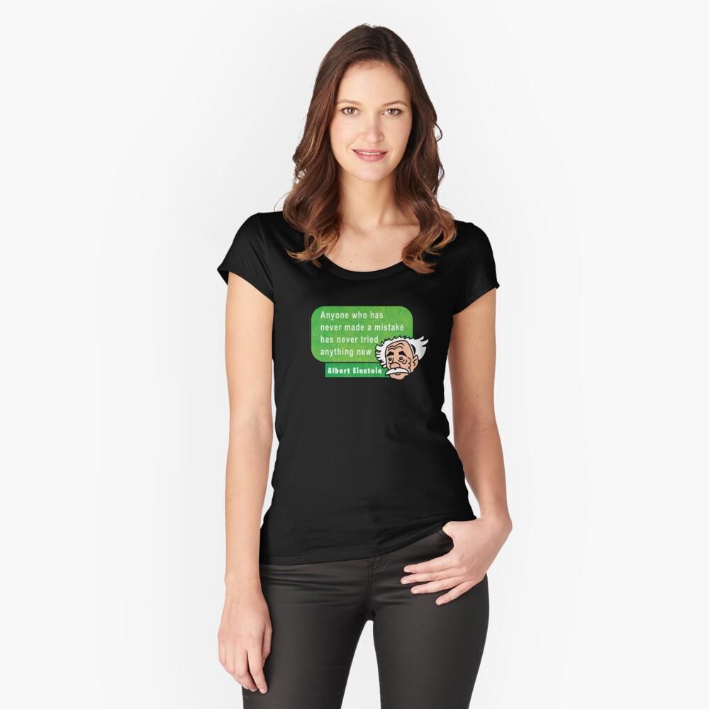 Einstein Motivation Inspiration Quote Camiseta entallada de cuello ancho