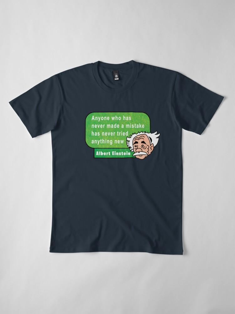 Vista alternativa de Camiseta premium Einstein Motivation Inspiration Quote