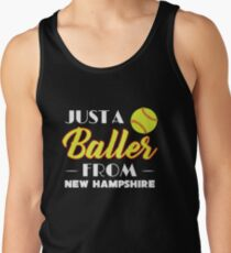 Just A Baller From New Hampshire Tank Top