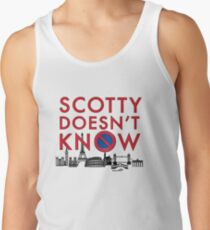 SCOTTY DOESN'T KNOW Men's Tank Top
