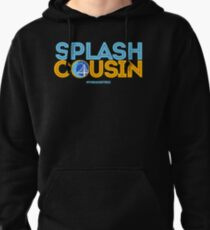 Splash Cousin Pullover Hoodie