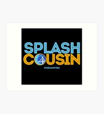 Splash Cousin Art Print