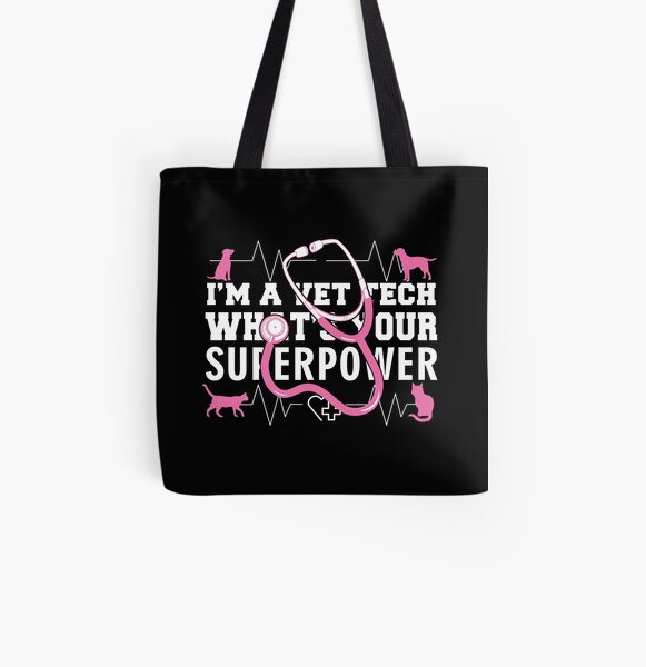 I'm A Vet Tech What's Your Superpower All Over Print Tote Bag