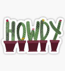 howdy cactus Sticker