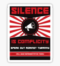 Silence Is Complicity Sticker