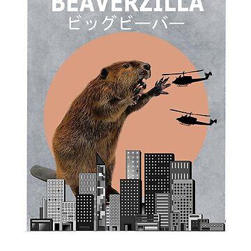 Beaverzilla Beaver Funny T-Shirt Animal Gift by Ducky1000