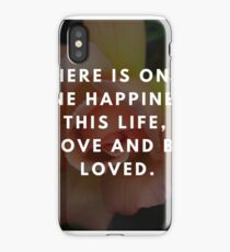 Rose Quotation (George Sand)  iPhone Case