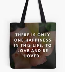 Rose Quotation (George Sand)  Tote Bag