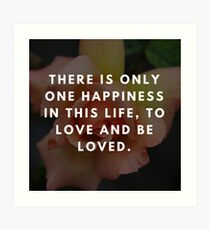 Rose Quotation (George Sand)  Art Print