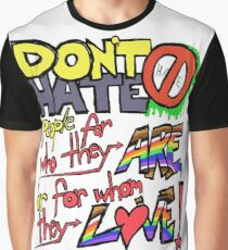 Don't Hate (white background) Graphic T-Shirt