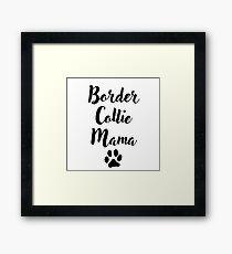 Border Collie Mama Framed Print