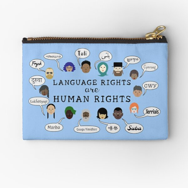 Language Rights are Human Rights Zipper Pouch