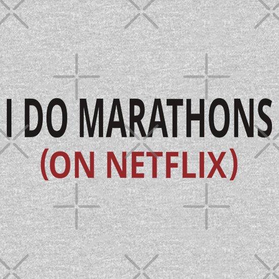 TShirtGifter presents: I Do Marathons (On Netflix) | Unisex T-Shirt