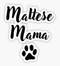 Maltese Mama Sticker