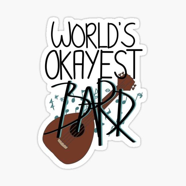 World's Okayest Bard Sticker