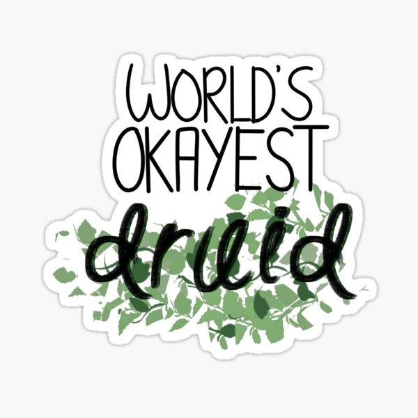 World's Okayest Druid Sticker