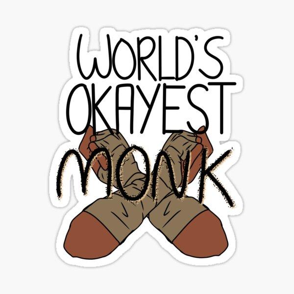 World's Okayest Monk Sticker