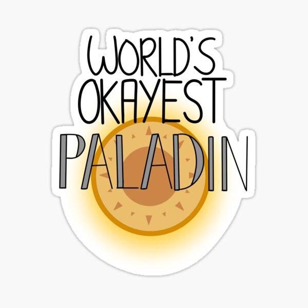 World's Okayest Paladin Sticker
