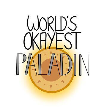 World's Okayest Paladin by sinamonroll