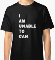 I am unable to can Meme Classic T-Shirt