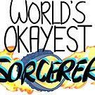 World's Okayest Sorcerer by pocketsizedquasar