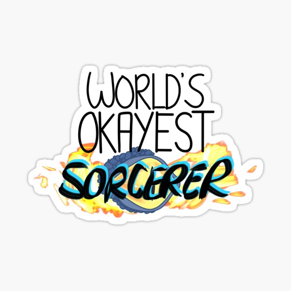 World's Okayest Sorcerer Sticker