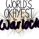 World's Okayest Warlock by pocketsizedquasar