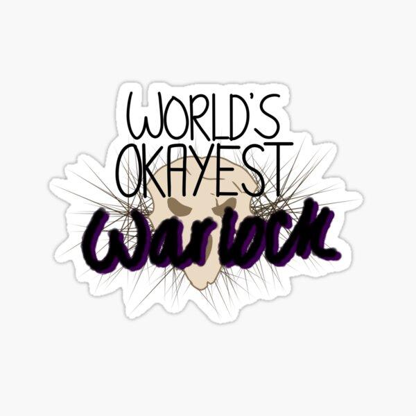 World's Okayest Warlock Sticker