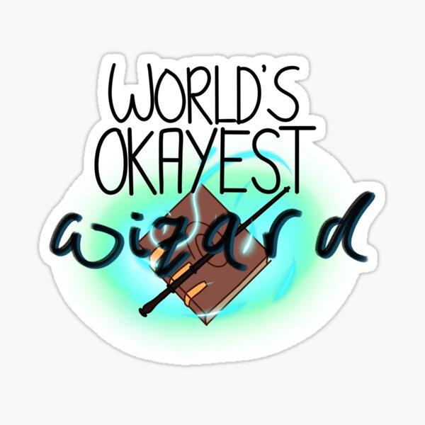 World's Okayest Wizard Sticker