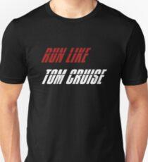 Run Like Tom Cruise Unisex T-Shirt
