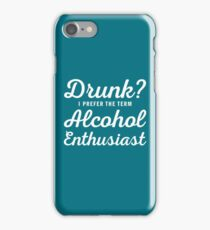 Alcohol Enthusiast iPhone Case/Skin