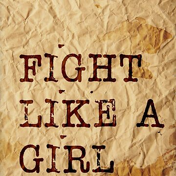 Fight like a girl by myyylla