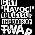 Cry Havoc! Julius Caesar Shakespeare Quote (Alt Version) by Incognita Enterprises