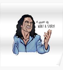 Tommy Wiseau - What a Story! Poster