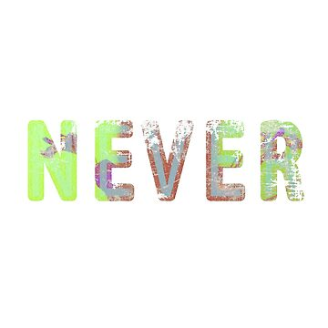 Never by AgniArt