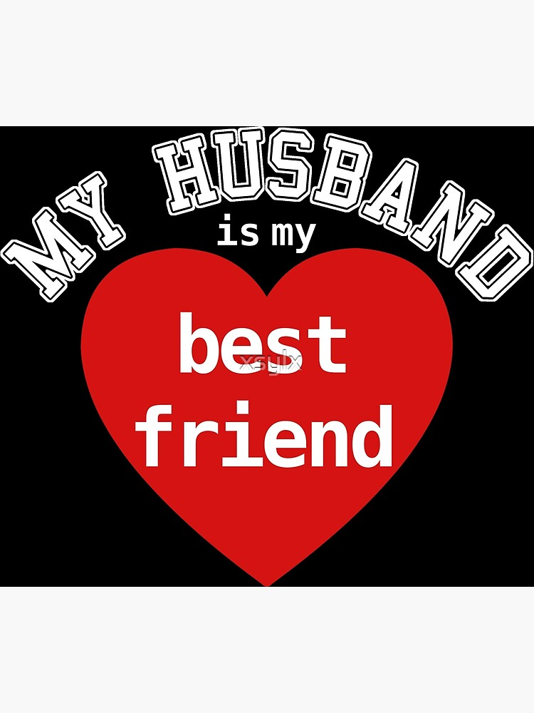 My husband is my best friend fun quote | Greeting Card