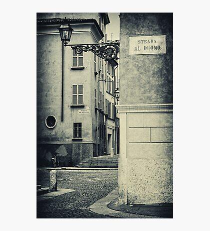 Strada al Duomo - The road to the Duomo Photographic Print