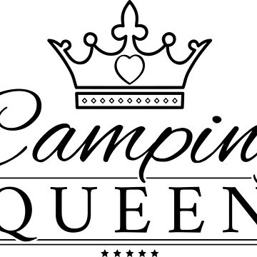 Camping Queen - black by splashgti