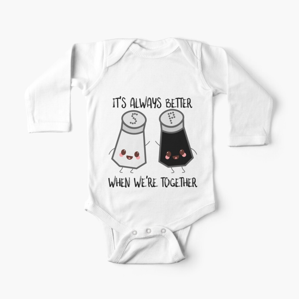 Salt And Pepper It S Always Better When We Re Together Baby One Piece By Susurrationstud Redbubble