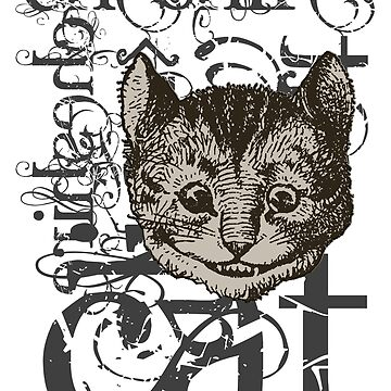 Alice In Wonderland Cheshire Cat Grunge by incognitagal