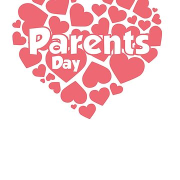 Parents' Day Funny T-Shirt For Your Parents by HozDes