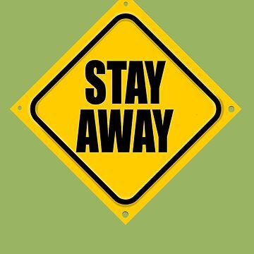 STAY AWAY by DAdeSimone
