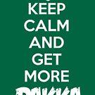 Keep calm and get more DAKKA - Warhammer 40K Ork wisdom by geektradingco