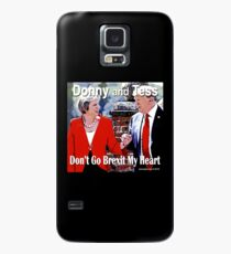Don't Go Brexit My Heart Case/Skin for Samsung Galaxy