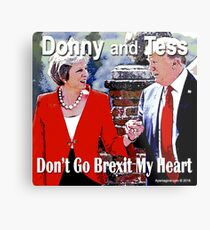 Don't Go Brexit My Heart Metal Print