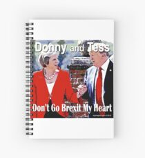 Don't Go Brexit My Heart Spiral Notebook