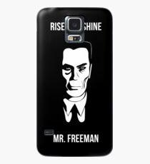 Rise and Shine mr Freeman Case/Skin for Samsung Galaxy