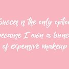 This Contains Expensive Makeup by Maria Alyssa Martinez